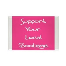 Support Your Local Boobage Rectangle Magnet