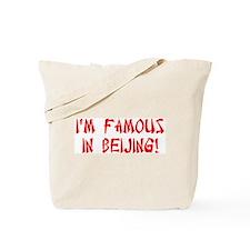 Famous in Beijing Tote Bag