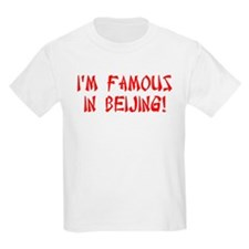 Famous in Beijing T-Shirt