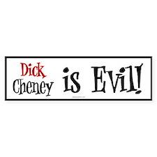 Dick Cheney is Evil Bumper Bumper Sticker