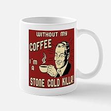 Stone Cold Killa #2 Mug