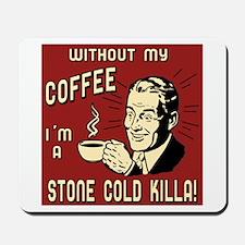 Stone Cold Killa #2 Mousepad