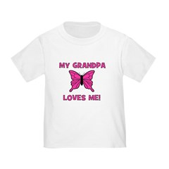 Butterfly - My Grandpa Loves Toddler T-Shi