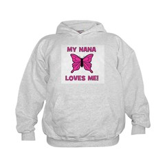 Butterfly - My Nana Loves Me! Hoodie