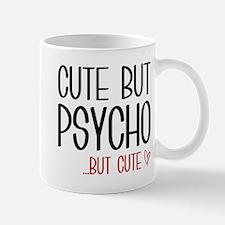 Cute But Psycho Mugs