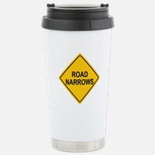 Road Narrows Sign Stainless Steel Travel Mug