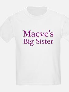 Maeve's Sister T-Shirt
