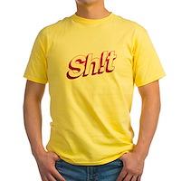 SH!T Yellow T-Shirt