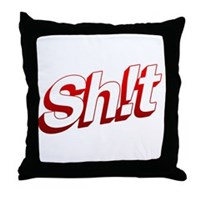 SH!T Throw Pillow