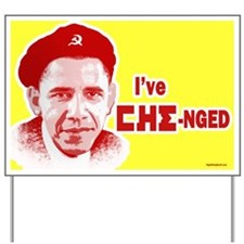 I've CHE-nged Yard Sign