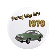 "Party Like It's 1979 3.5"" Button"