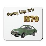 Party Like It's 1979 Mousepad