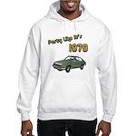 Party Like It's 1979 Hooded Sweatshirt