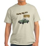 Party Like It's 1979 Light T-Shirt