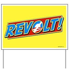 REVOLT! Yard Sign