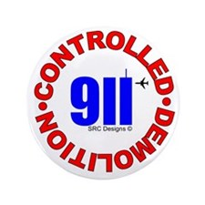 "911 CONSPIRACY CONTROLLED DEM 3.5"" Button"