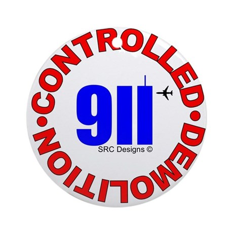 911 CONSPIRACY CONTROLLED DEM Ornament (Round)