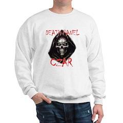 Obama's Death Panel Czar Sweatshirt