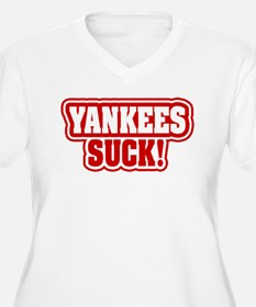 YANKEES SUCK! T-Shirt