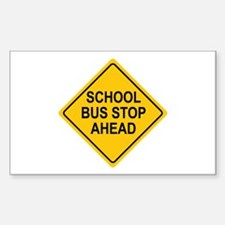 School Bus Stop Ahead Sign Rectangle Decal