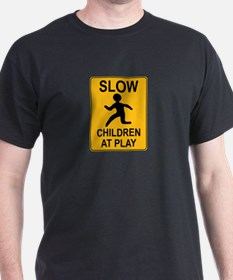 Slow Children At Play Sign T-Shirt