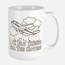 Fly Above The Haters Large Mug