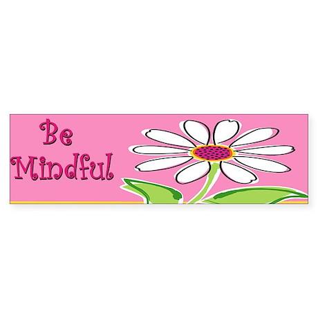 Be Mindful Bumper Sticker/Mindfulness Sticker