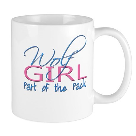 Wolf Girl, Part of the Pack Mug