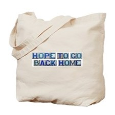 Hope to Go Back Home Tote Bag