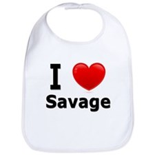 I Love Savage Bib