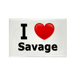 I Love Savage Rectangle Magnet