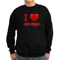 I Love Savage Sweatshirt (dark)