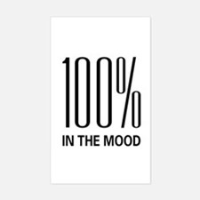 100% In The Mood Rectangle Stickers