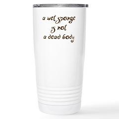 """""""Wet Sponge"""" Stainless Steel Travel Mug"""