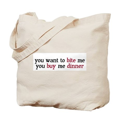 """Buy Me Dinner"" Tote Bag"