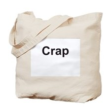 Cute Crap Tote Bag