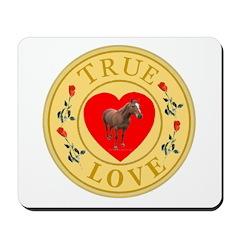 Horses True Love Golden Seal Mousepad
