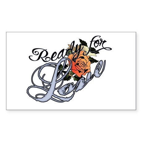 Ready for Love Rectangle Sticker