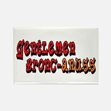 Gentlemen Bronc-anuss Broncos Rectangle Magnet