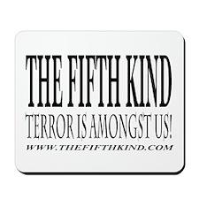 THE FIFTH KIND Mousepad