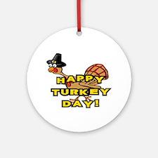 Happy Turkey Day Thanksgiving Ornament (Round)