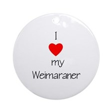 I Love My Weimaraner Ornament (Round)