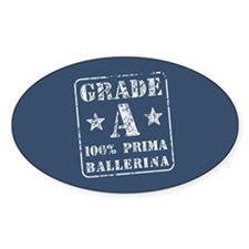 Grade A 100% Prima Ballerina Oval Decal