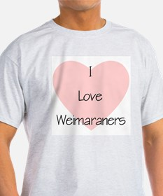 I Love Weimaraners Ash Grey T-Shirt