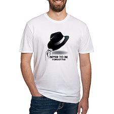 Never to be forgotten Shirt