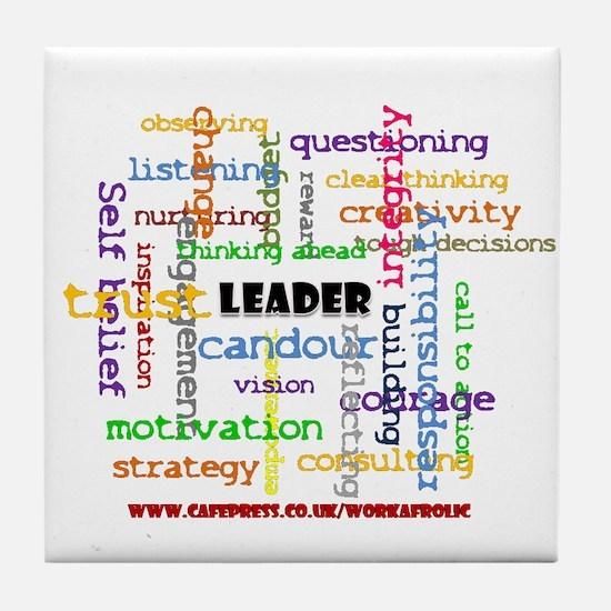 Cute Leadership Tile Coaster