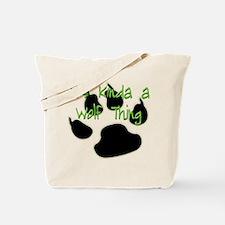 New Moon, Kinda A Wolf Thing Tote Bag