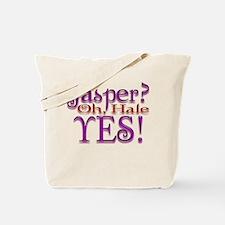 Jasper, oh Hale Yes! Twilight Tote Bag