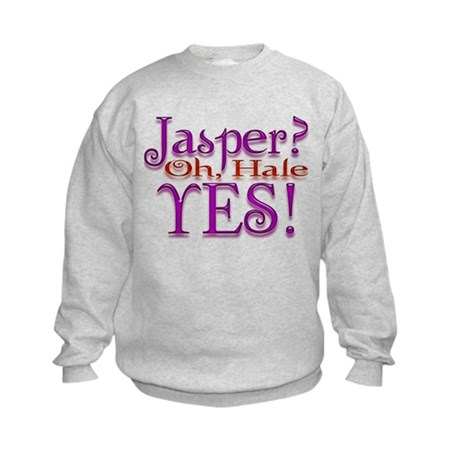 Jasper, oh Hale Yes! Twilight Kids Sweatshirt
