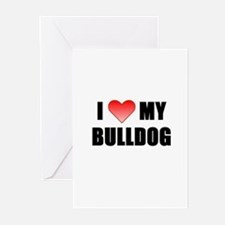 ilovemybulldog Greeting Cards